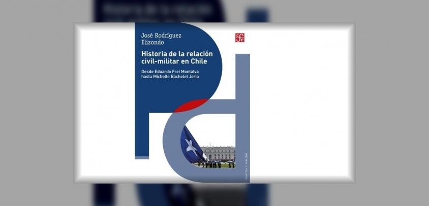 Historia de la relación cívico-militar en Chile