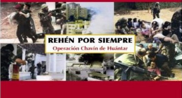 Presentación: Rehén por siempre. Operación Chavín de Huántar