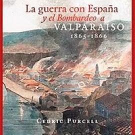 Presentación: La guerra con España y el bombardeo a Valparaíso, 1865 - 1866